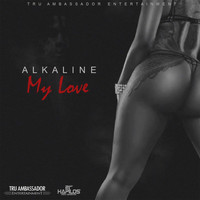 Alkaline - My Love