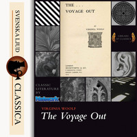 Virginia Woolf - The Voyage Out (Unabridged)