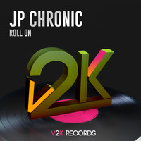 JP Chronic - Roll On