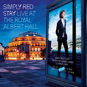 Simply Red - Stay: Live at the Royal Albert Hall