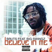 Bruts - Believe In Me