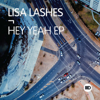 Lisa Lashes - Hey Yeah EP