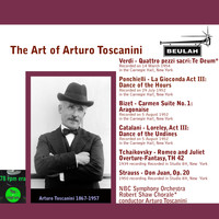 Arturo Toscanini - The Art of Arturo Toscanini