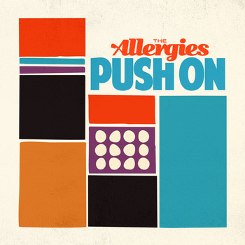 The Allergies / - Push On