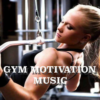 Various Artists - Gym Motivation Music