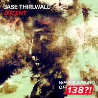 Jase Thirlwall - Lucent