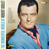 Robert Goulet - The Wonderful World of Robert Goulet (The First Four Albums)