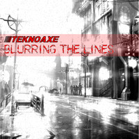 TeknoAXE - Blurring the Lines