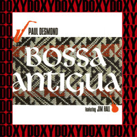 Paul Desmond - Bossa Antigua (Hd Remastered, Extended Edition, Doxy Collection)