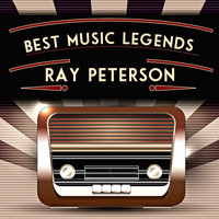 Ray Peterson - Best Music Legends