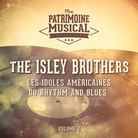 Isley Brothers - Les idoles américaines du rhythm and blues : The Isley Brothers, Vol. 2