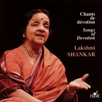 Lakshmi Shankar - Songs of Devotion