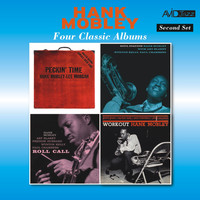 Hank Mobley - Four Classic Albums (Peckin' Time / Soul Station / Roll Call / Workout) [Remastered]
