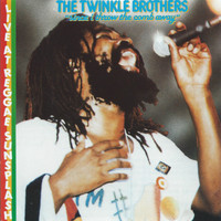 The Twinkle Brothers - The Twinkle Brothers Live at Reggae Sunsplash