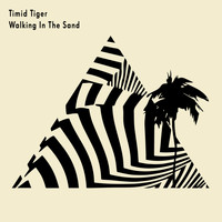 Timid Tiger - Walking in the Sand