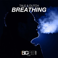 Tale & Dutch - Breathing