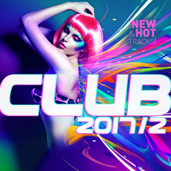 Various Artists - Club 2017 / 2: New & Hot Hits