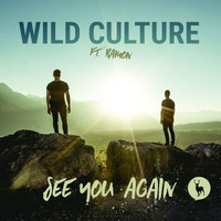 Wild Culture - See You Again (feat. Ramon) (Remixes)