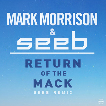 Mark Morrison - Return Of The Mack (Seeb Remix)