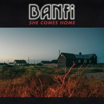 Banfi - She Comes Home