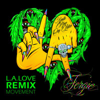 Fergie - L.A.LOVE (la la) (Remix Movement [Explicit])