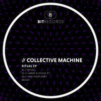 Collective Machine - Ritual EP