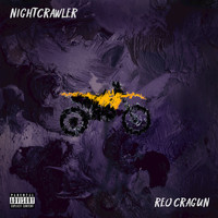 Reo Cragun - Night Crawler (Explicit)