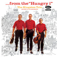 The Kingston Trio - From The Hungry I (Live)