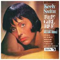 Keely Smith - Little Girl Blue, Little Girl New (Expanded Edition)