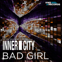 Kevin Saunderson feat. Inner City - Bad Girl