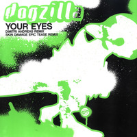 Dogzilla - Your Eyes