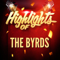 The Byrds - Highlights of The Byrds
