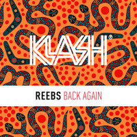 Reebs - Back Again