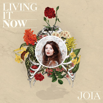 Joia - Living It Now