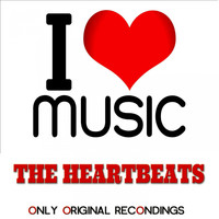 The Heartbeats - I Love Music - Only Original Recondings