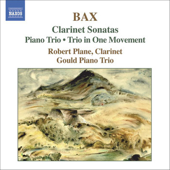 Benjamin Frith - Bax: Clarinet Sonatas / Piano Trio / Trio in One Movement