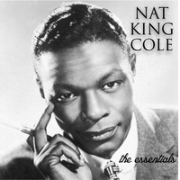 Nat King Cole - The Essentials