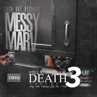 Messy Marv - Still Marked for Death, Vol. 3 (Recorded Live from Prison) (Explicit)