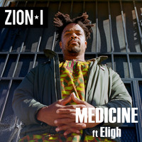 Zion I - Medicine (feat. Eligh) (Explicit)