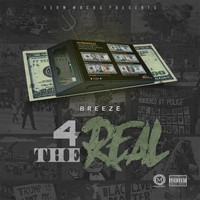 Breeze - 4 the Real