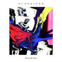 Busdriver - Beaus$Eros (Deluxe Version) (Explicit)