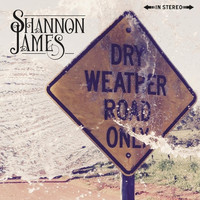 Shannon James - Dry Weather Road Only