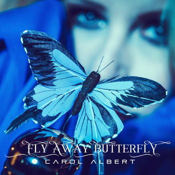 Carol Albert - Fly Away Butterfly
