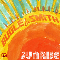 Bugle & Smith - Sunrise