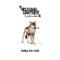 Wolfgang Gartner - Baby Be Real