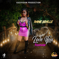 Raine Seville - Love You Forever - Single