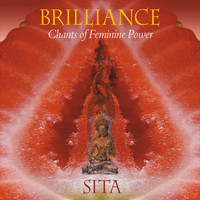 Sita - Brilliance: Chants of Feminine Power