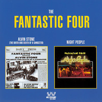 The Fantastic Four - Alvin Stone / Night People