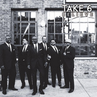 Take 6 - Believe