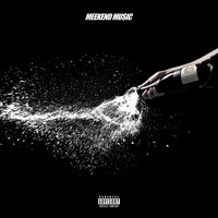 Meek Mill - MEEKEND MU$IC (Explicit)